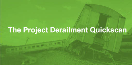The Project Derailment Quickscan